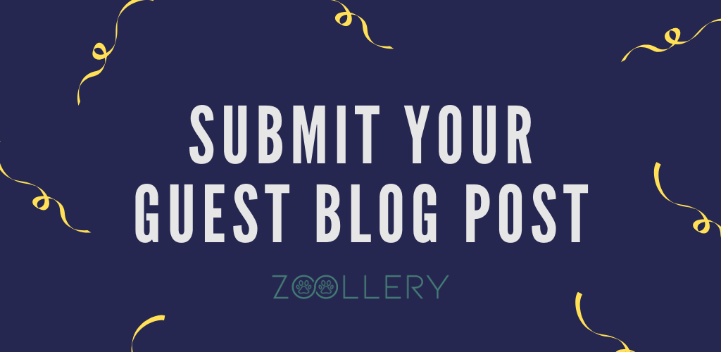 Submit your guest blog zoollery